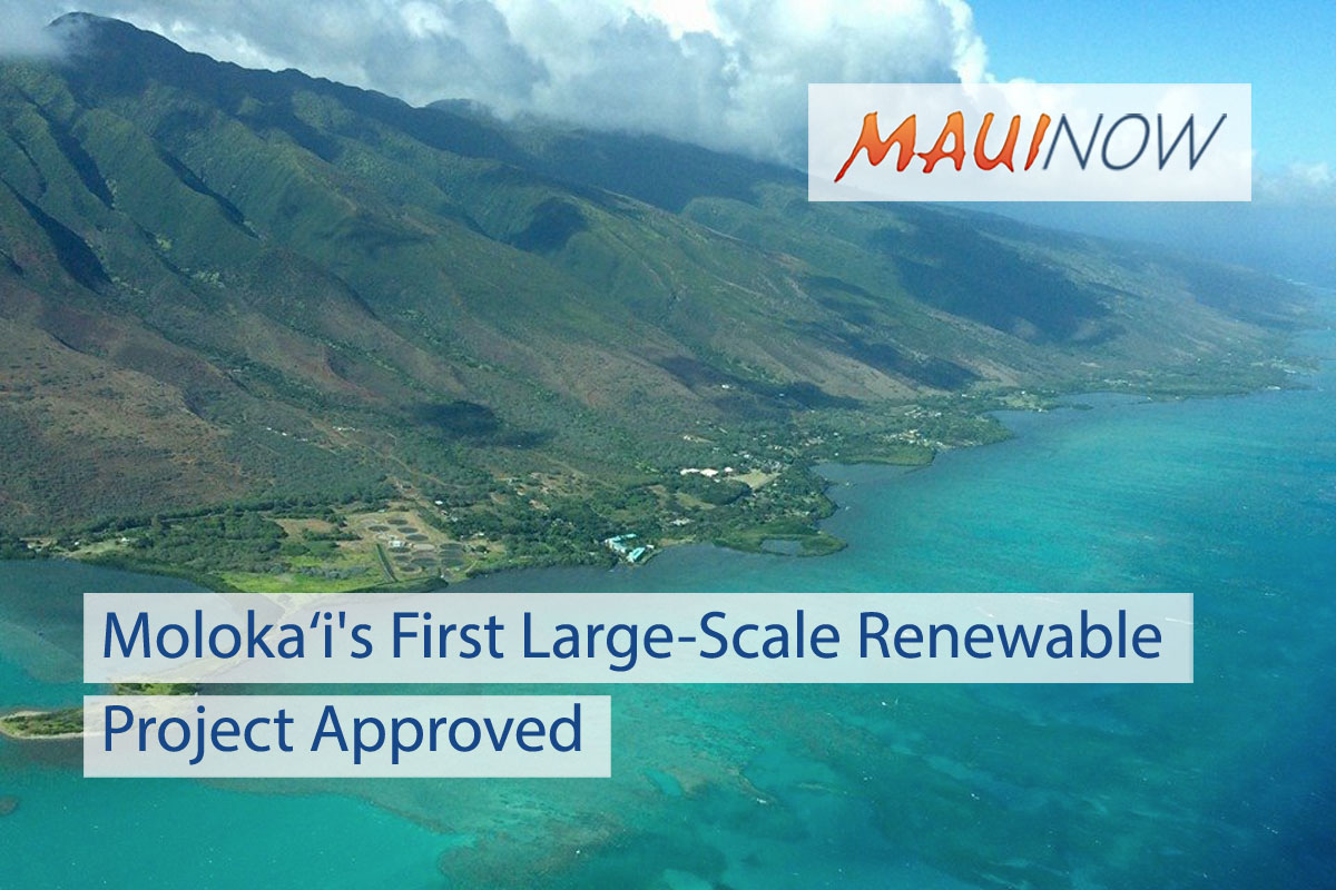 Moloka'i's First Large-Scale Renewable Project Gains PUC Approval