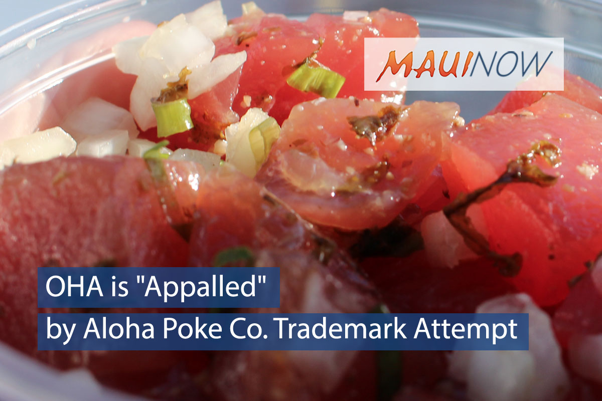"OHA is ""Appalled"" by Aloha Poke Co. Trademark Attempt"