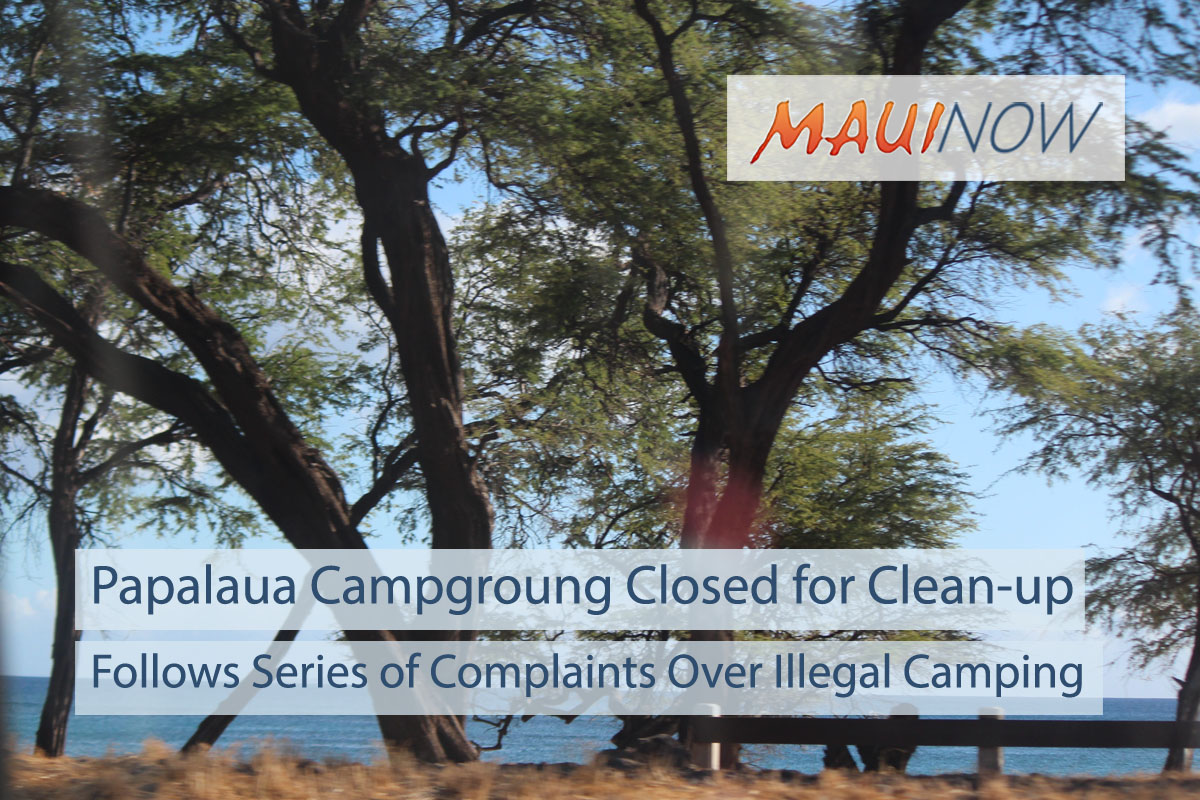 Papalaua Wayside Campground Closed for Clean-up