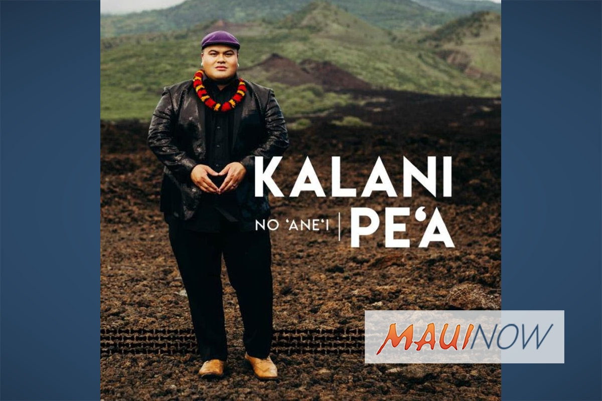 Kalani Pe'a to Perform CD Release Concert at MACC