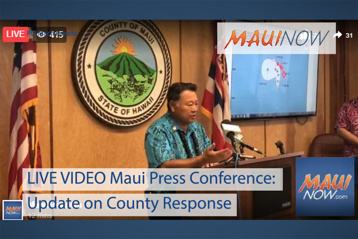 LIVE VIDEO Maui Press Conference: Update on County Response