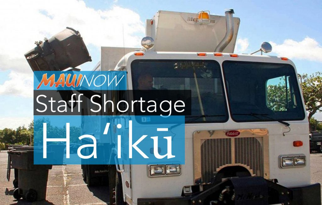Maui Now: Manpower Shortage Results in Missed Trash Pickup in Ha'ikū