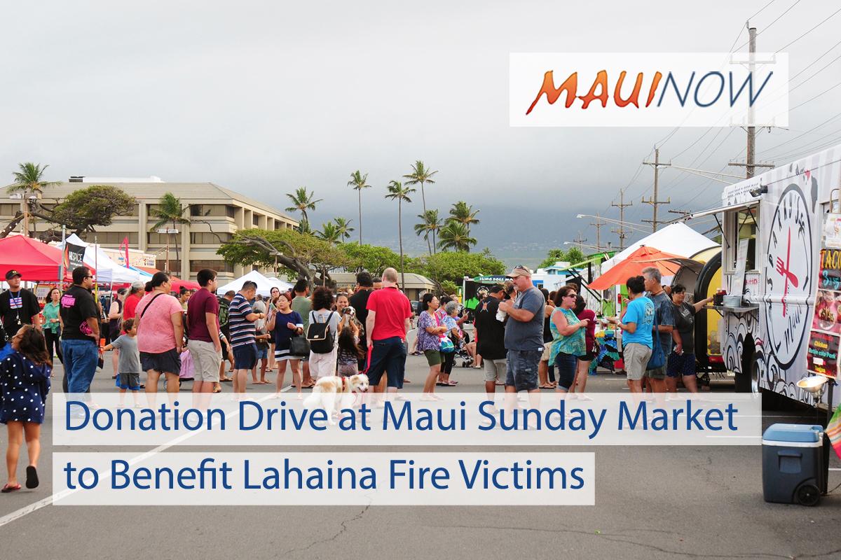 Donation Drive at Maui Sunday Market to Benefit Lahaina Fire Victims