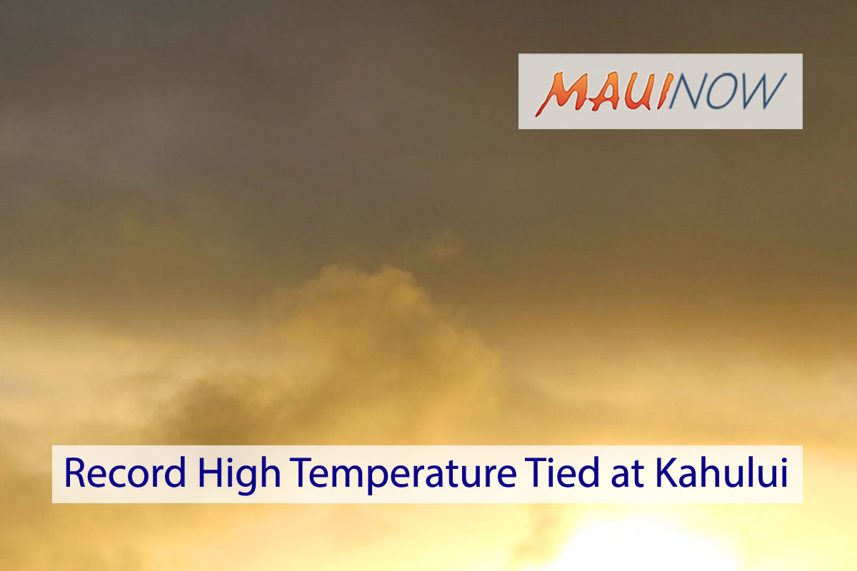 Record High Temperature Tied at Kahului on Sunday