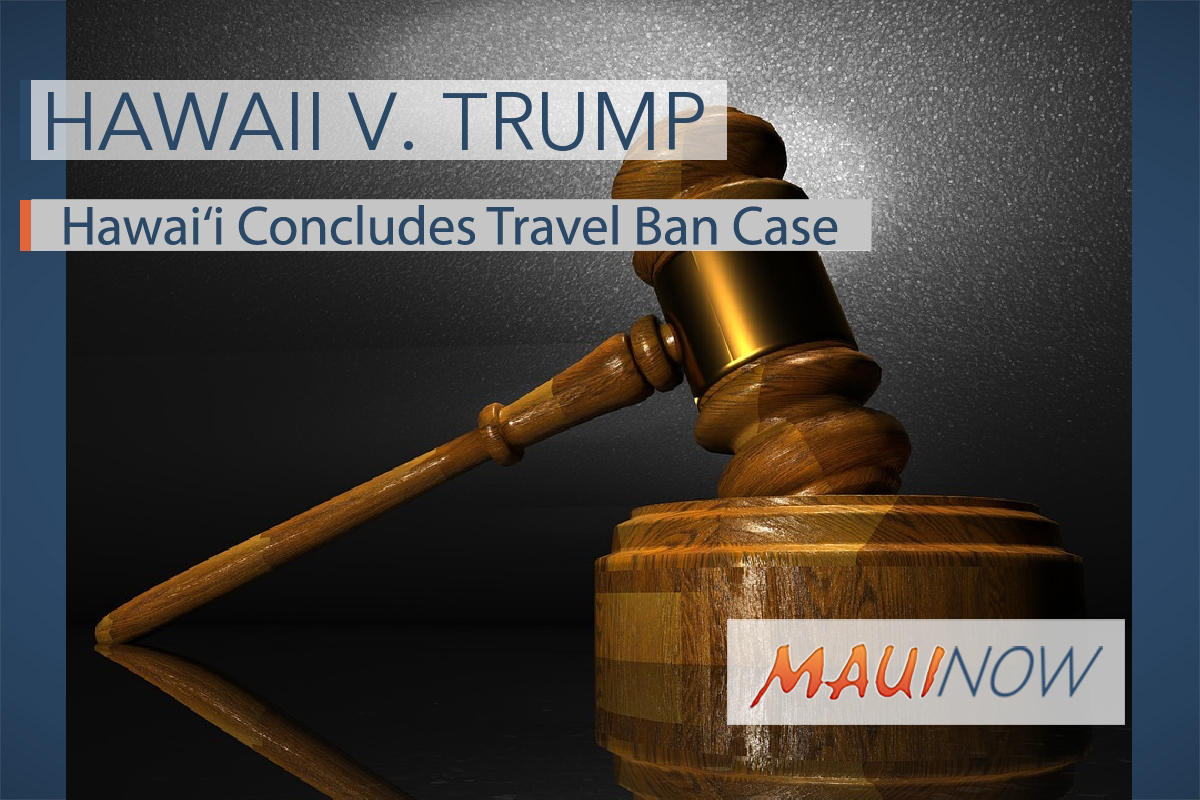 Hawai'i Concludes Travel Ban Case
