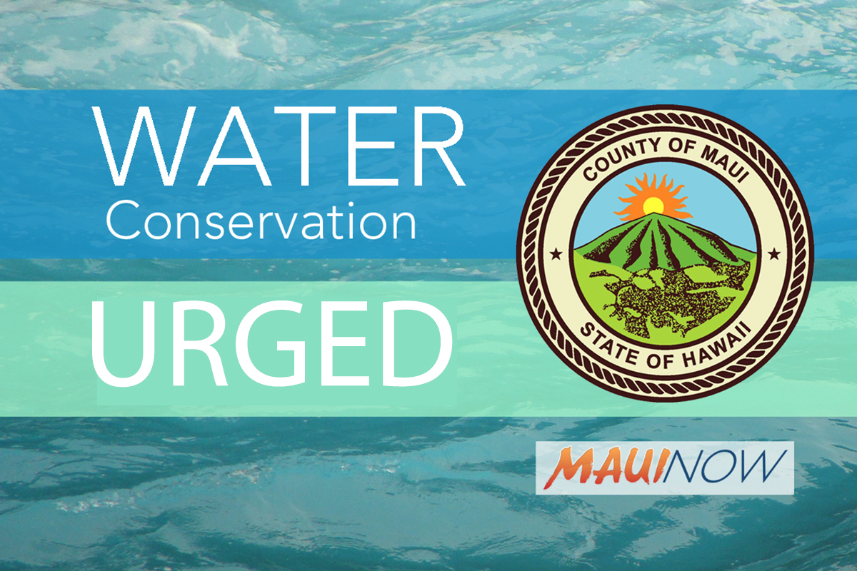 Water Conservation Request for Kahana, Nāpili, Honokōwai