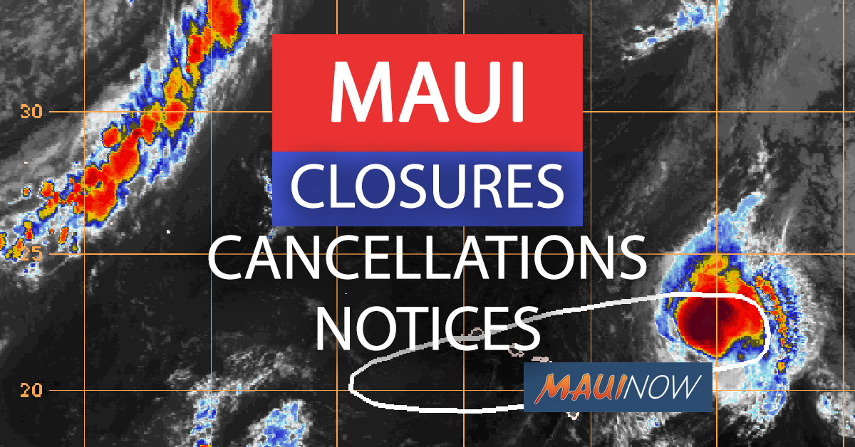 MAUI OLIVIA CLOSURES, CANCELLATIONS, NOTICES