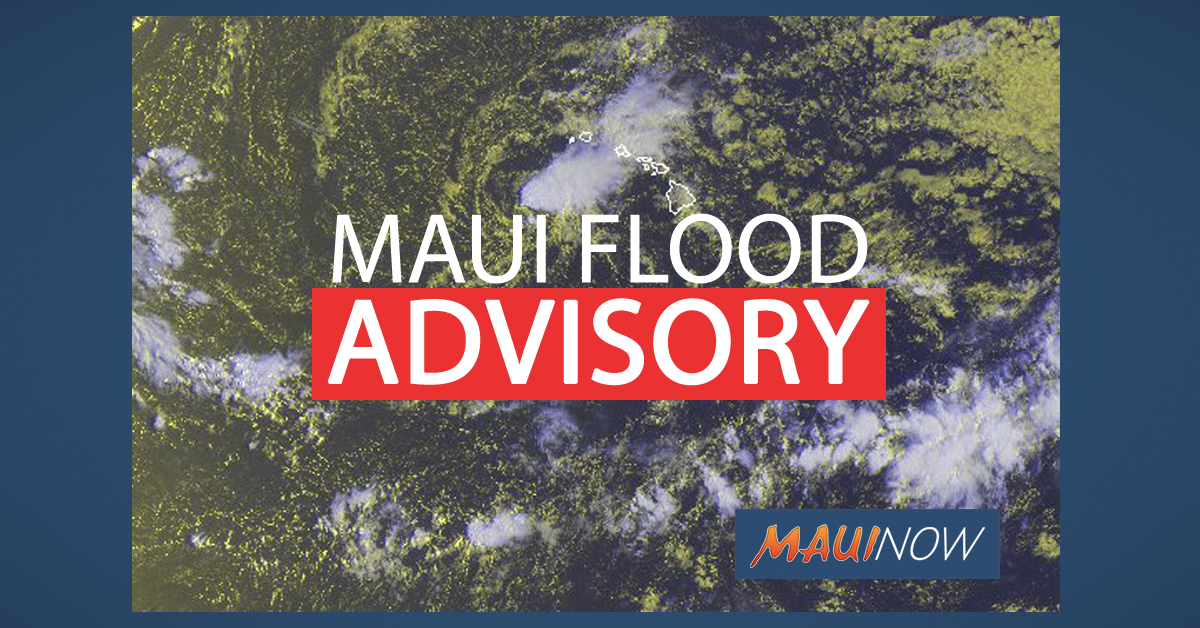 Flood Advisory Issued for South Maui