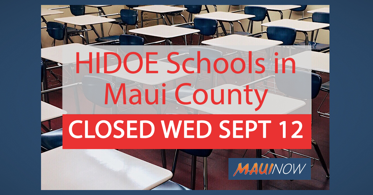 HIDOE Schools in Maui County to Close Wednesday, Sept. 12