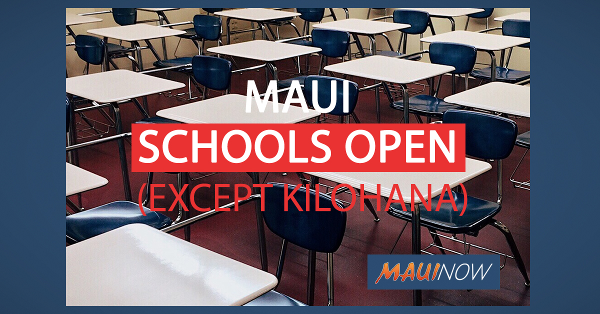 All Public Schools Open, Except Kilohana
