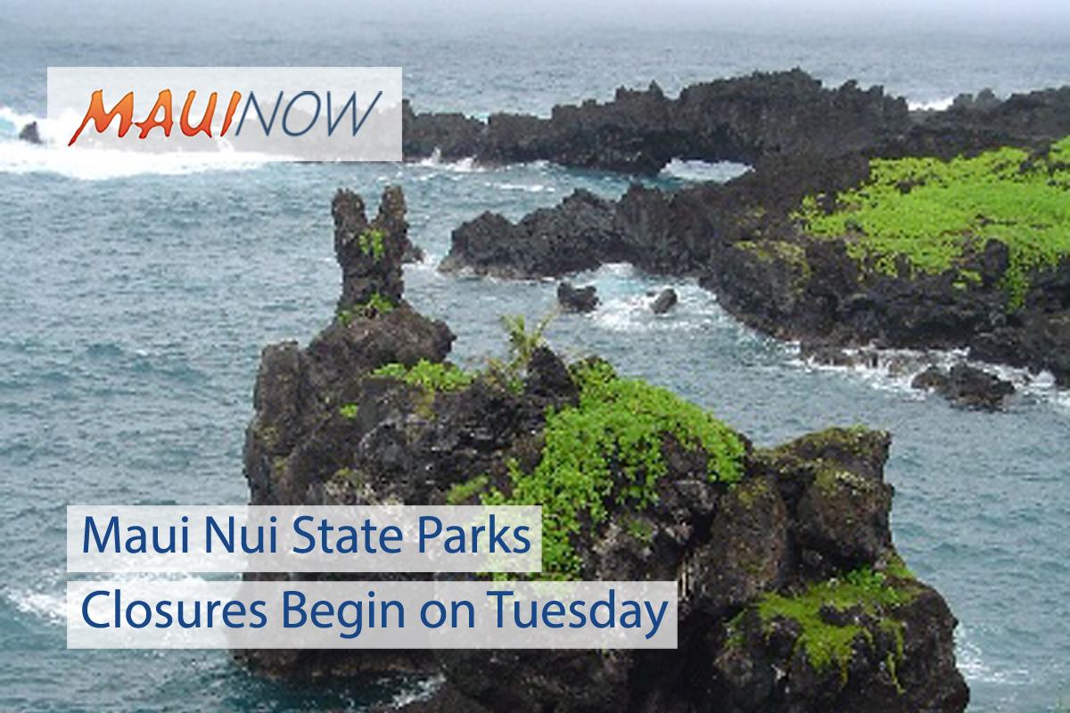 Maui Nui State Park Closures Begin on Tuesday