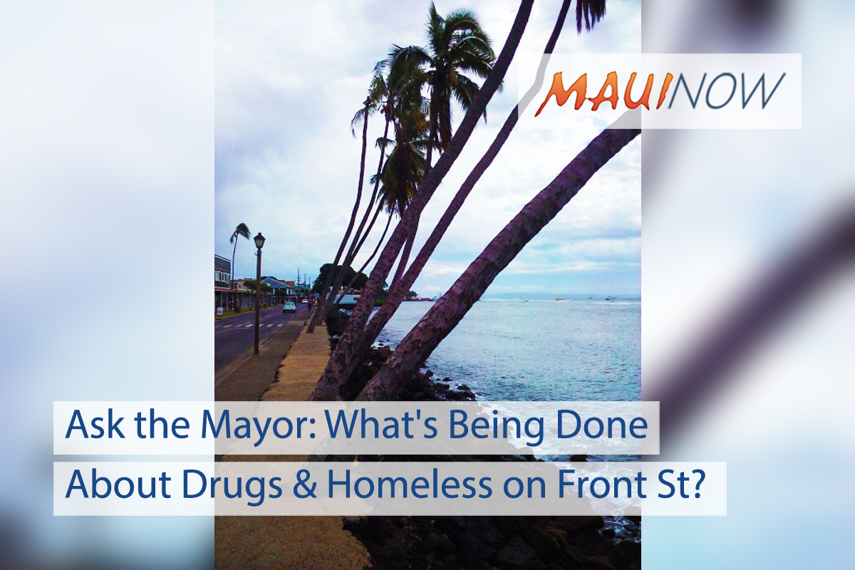Ask the Mayor: What's Being Done About Drugs and Homeless on Front Street?