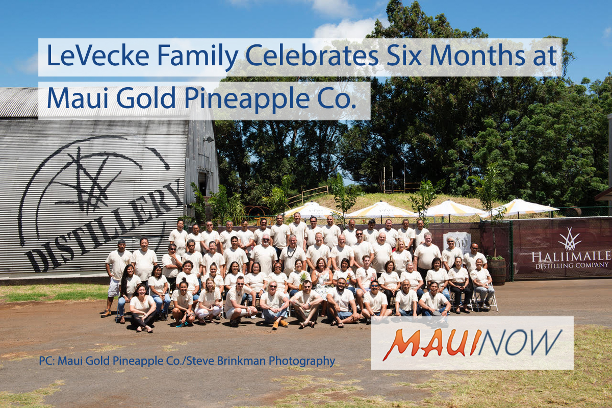 LeVecke Family Celebrates Six Months at Maui Gold Pineapple Co.
