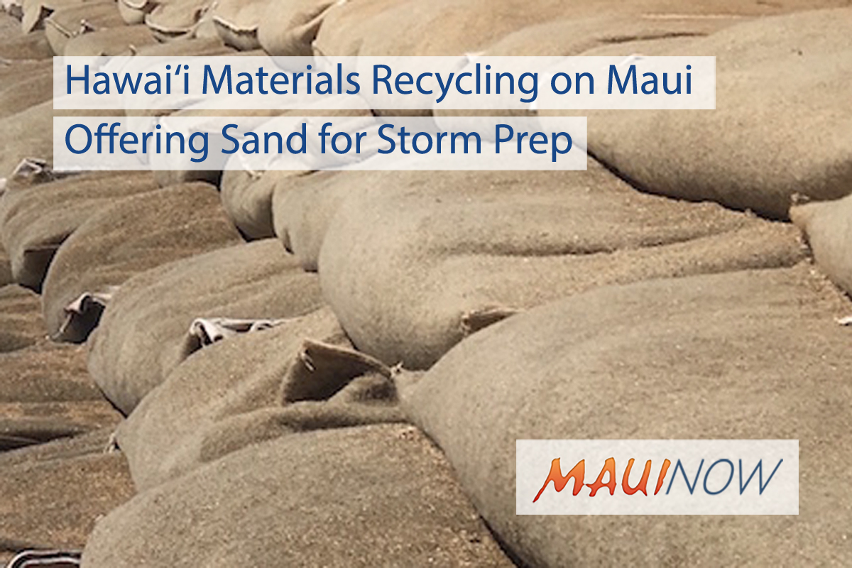 Hawai'i Materials Recycling on Maui Offering Sand for Storm Prep