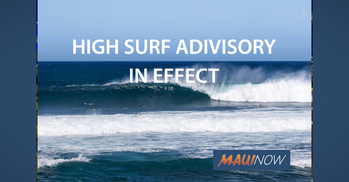 High Surf Advisory Extended for South Maui County Shores