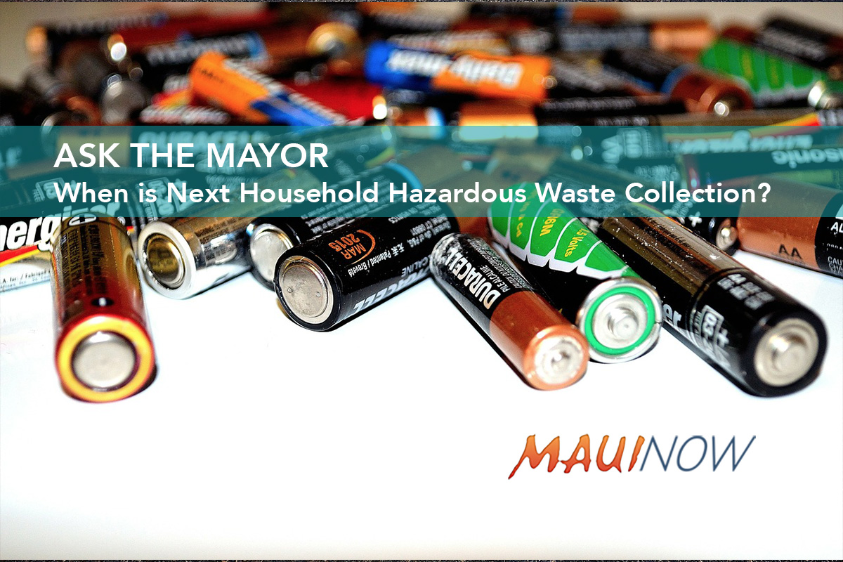 Ask the Mayor: When is Next Household Hazardous Waste Collection?