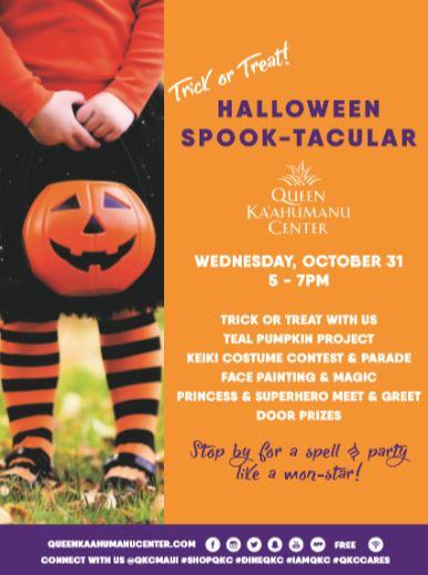 Queen Ka'ahumanu Center to Hold 'Halloween Spook-tacular,' Oct. 31