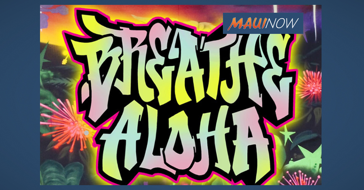 Breathe Aloha Mural Tour to Kick-Off on Maui