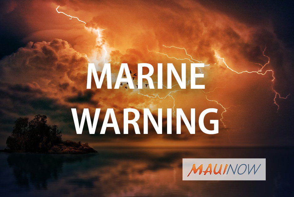 UPDATE: Marine Warning Issued for Maui County Windward Waters