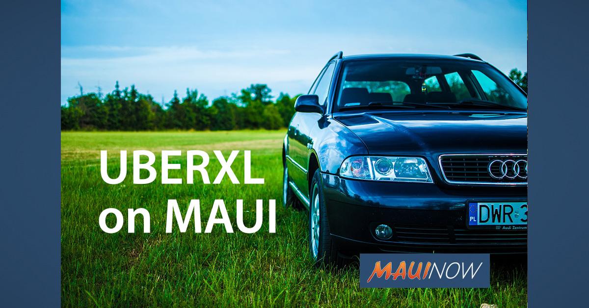 UberXL Service Begins on Maui