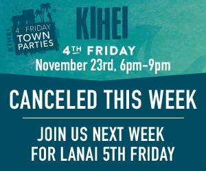 Kihei 4th Friday Canceled This Week