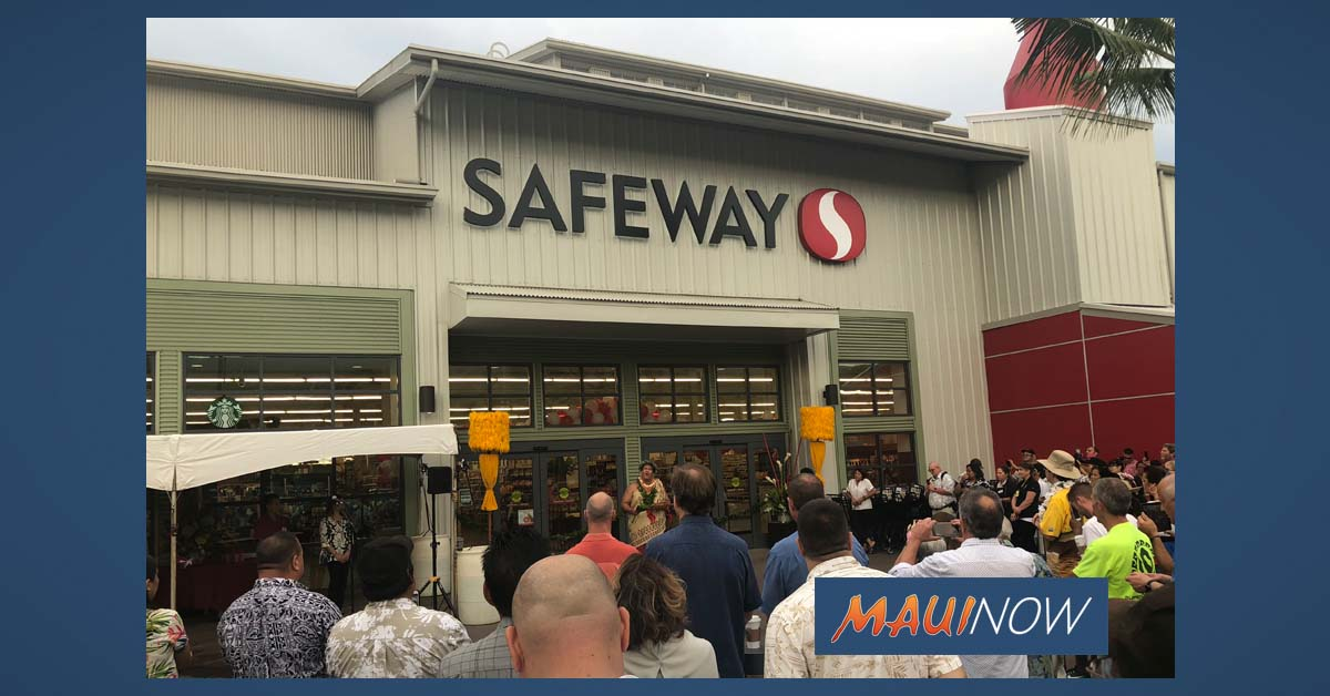 Grand Re-Opening of Expanded Lahaina Safeway Marks Mall Milestone