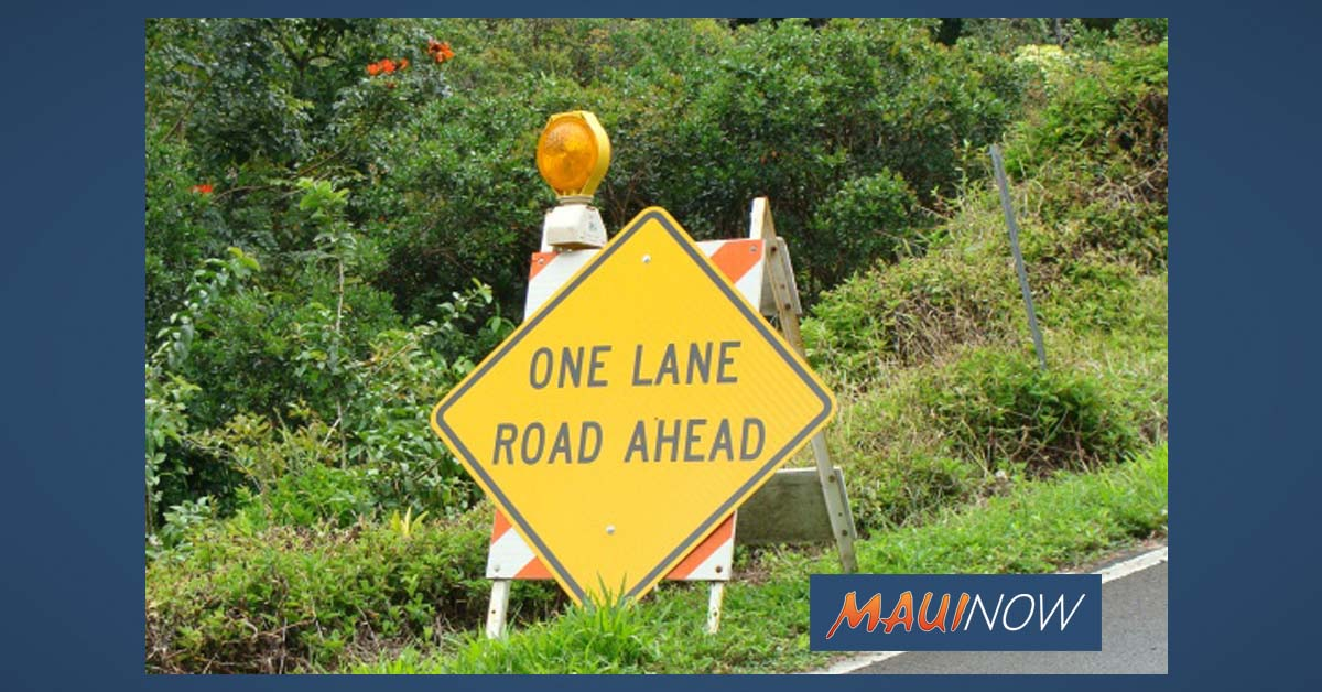 Road Work: Hāna, Kahului, Wailuku and Moloka'i