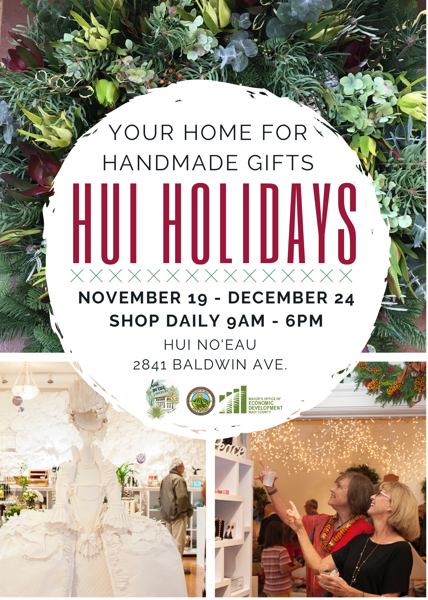 "Hui No'eau Visual Arts Center ""Hui Holidays"" Program"
