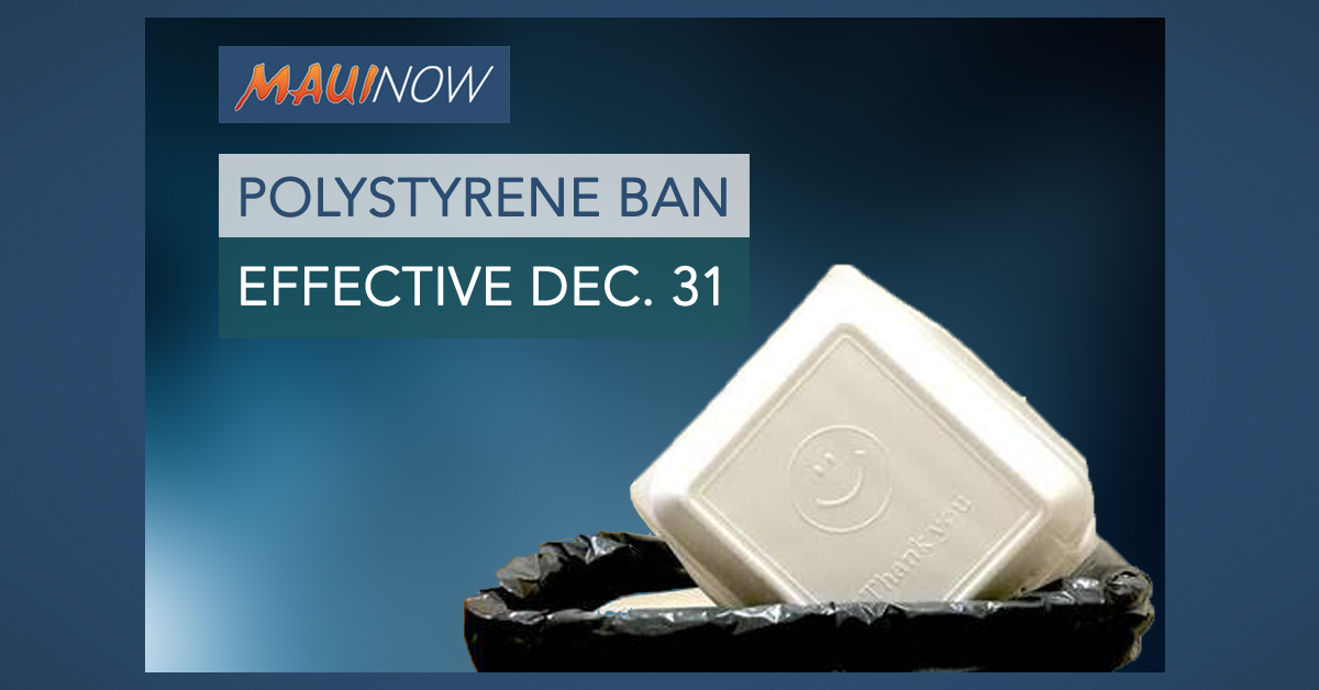 Maui Polystyrene Ban Takes Effect Dec. 31