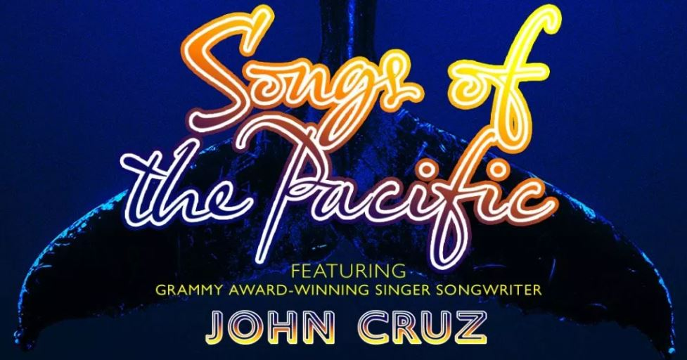 Songs of the Pacific Benefit Event Features John Cruz