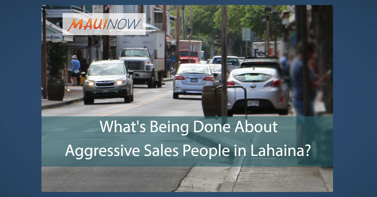 Ask the Mayor: What's Being Done About Aggressive Sales People in Lahaina?