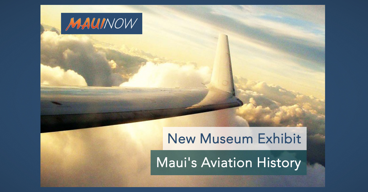 Museum Exhibit of Maui's Aviation History