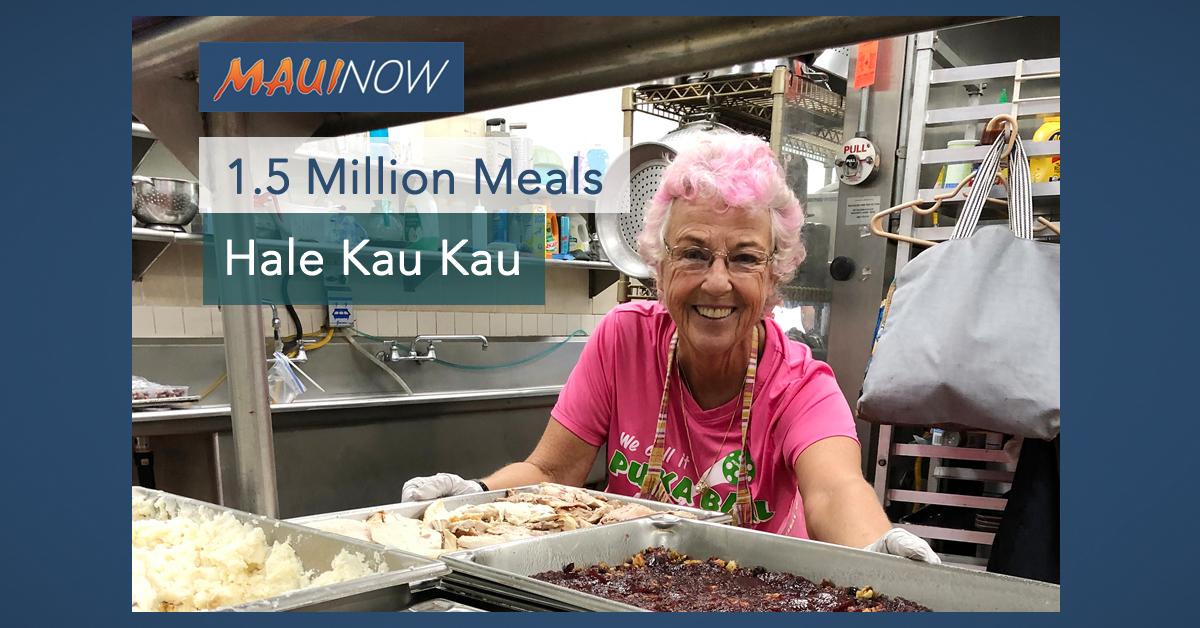 Hale Kau Kau: 1.5 Million Meals and Counting