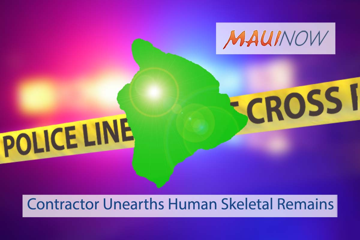 Contractor Unearths Human Skeletal Remains in Kona