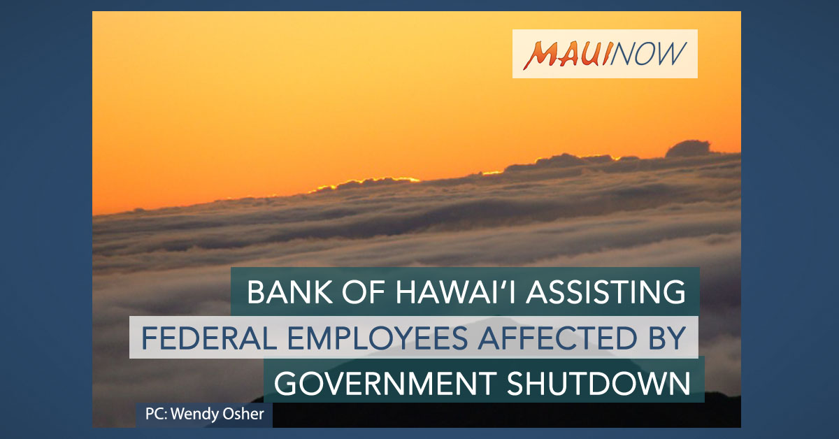 Bank of Hawai'i Assisting Those Affected by Government Shutdown