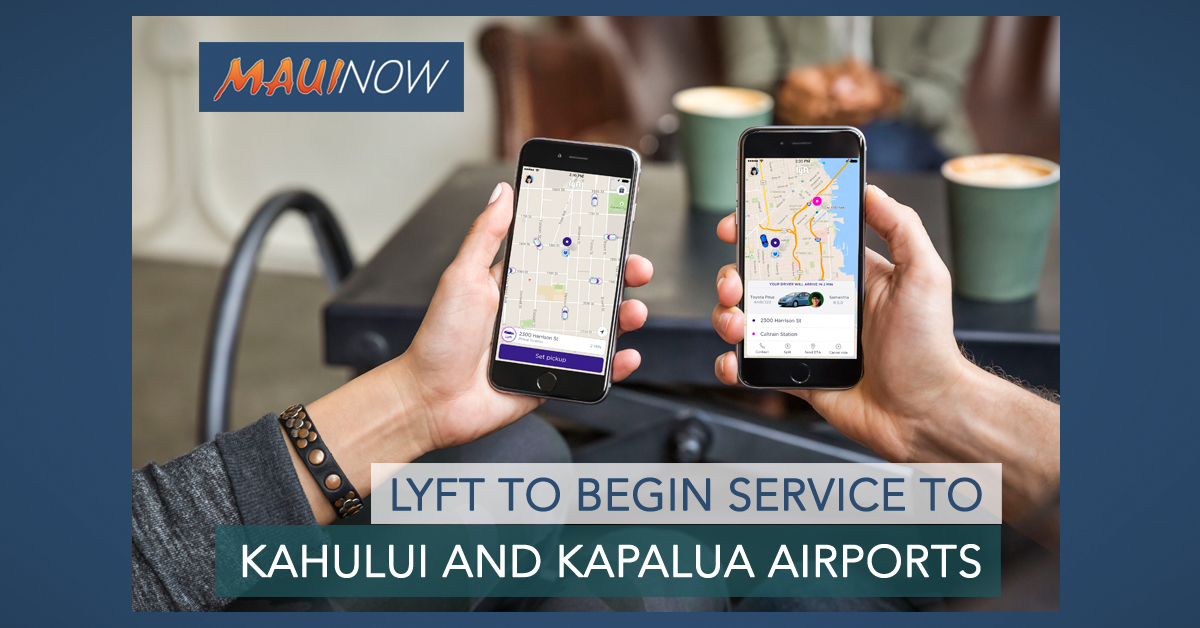 Lyft to Begin Service to Kahului and Kapalua Airports