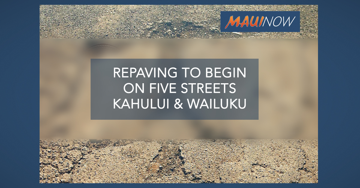 $522K Repaving Project to Begin in Central Maui