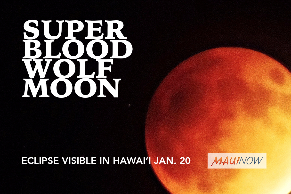 Super Blood Wolf Moon Visible on Maui Jan. 20