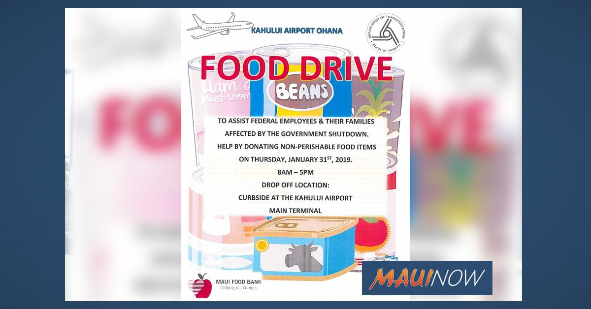 Kahului Airport 'Ohana Food Drive, Jan. 31