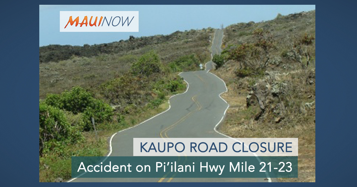 Pi'ilani Hwy Closed in Kaupō, Traffic Accident