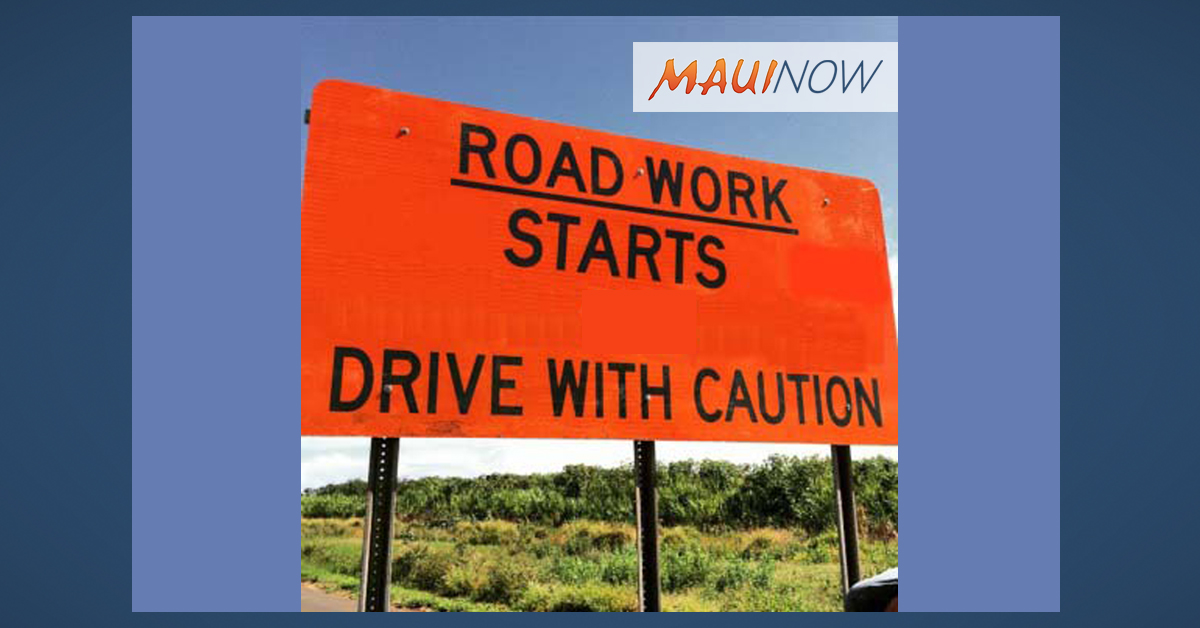 Upcountry Roadway Work Begins Monday, Feb. 4
