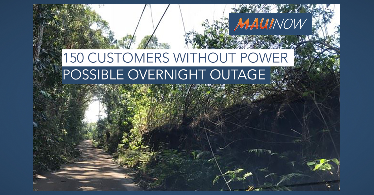 150 Maui Customers Still Without Power, Overnight Outage Possible