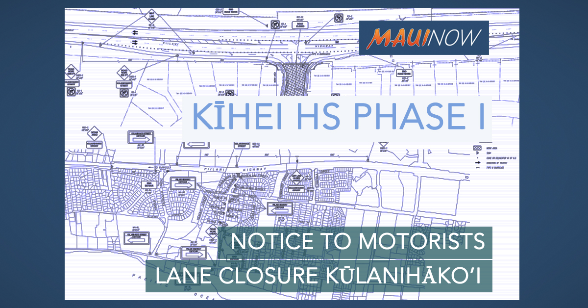 Kīhei HS Phase I: Construction Lane Closure