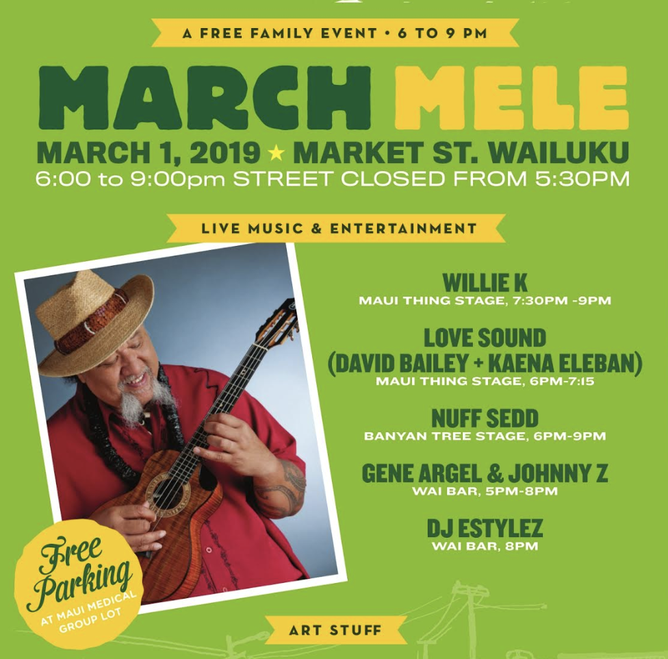 Wailuku First Friday 'March Mele,' Mar. 1