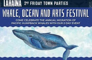 Lahaina 2nd Friday Celebrates Whales