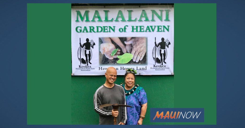 Newly Named Malalani, Heavenly Garden in Kēōkea