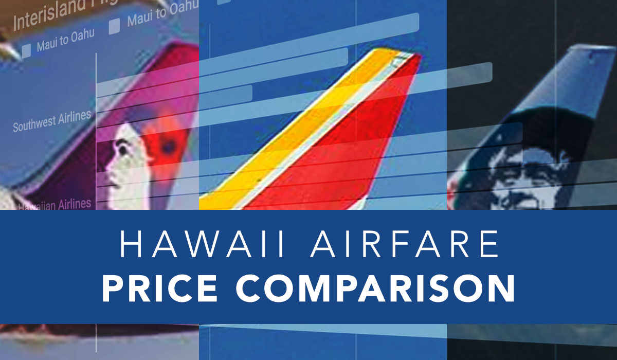 Price Comparison: Southwest Airlines Hawai'i Ticket Prices vs. Competitors