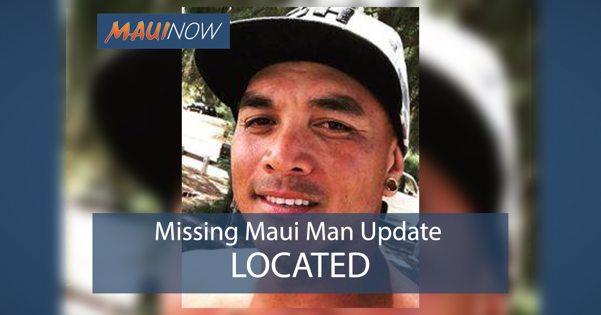 UPDATE/LOCATED: Missing Man Last Seen in Haʻikū, Maui