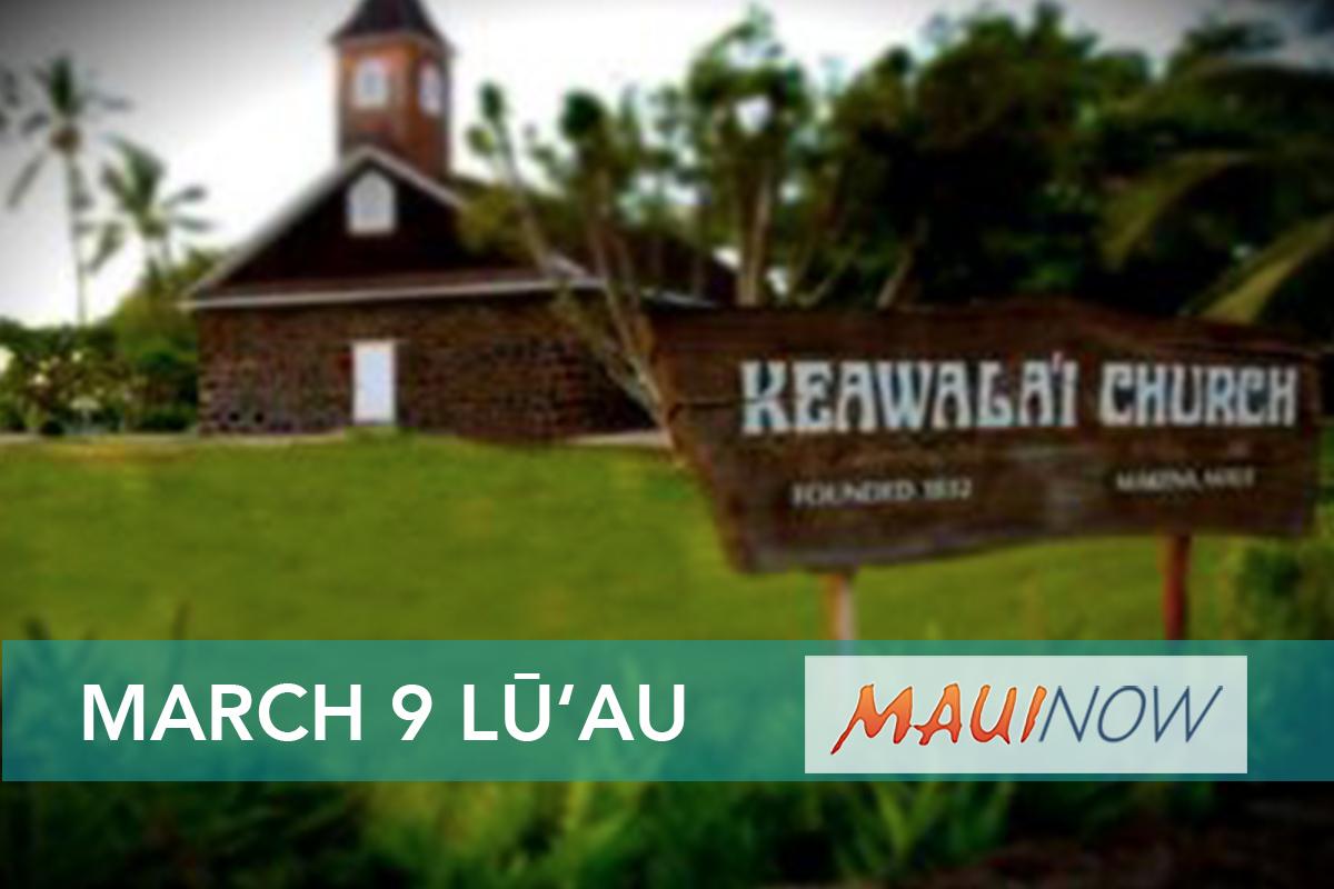 Keawala'i Church Anniversary Lū'au Set for March 9