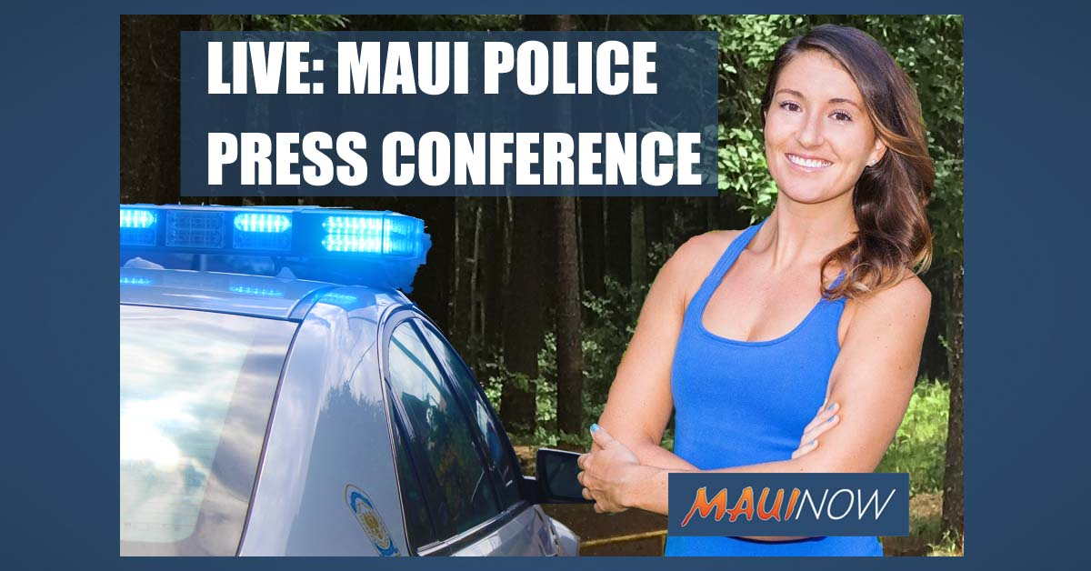 LIVE: Maui Police Press Conference on Missing Person Amanda Eller